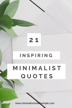 Here is a list of 21 inspiring minimalism quotes to inspiring a life of simple living. Business Motivational Quotes, Business Quotes, Inspirational Quotes, Living Simple Life, Simple Life Hacks, Minimalist Living Tips, Minimalist Lifestyle, Minimalism Blog, Minimal Quotes