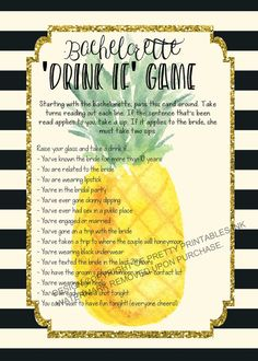 Fill up your cup and get ready to let loose with this bachelorette drinking game! This is guaranteed to get everyone in the mood to have a good time and kick off a night of wild partying with the bride-to-be.  How it works: Get everyone to fill up their drinks and gather around. Starting with the Bachelorette/Hen, take turns reading out sentence. If the sentence applies to you, take a sip. If the statement applies to the bride, she has to take two sips (this is meant to be her last wild ...