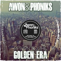 Awon \u0026 Phoniks - Return to the Golden Era - 01 Midas Touch by Awon | Free Listening on SoundCloud