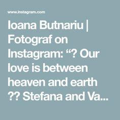 17 Likes, 0 Comments - Ioana Butnariu Heaven On Earth, Wedding Photoshoot, Our Love, Photo Shoot, Instagram, Photoshoot