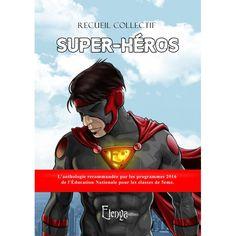 Des super-héros de notre temps