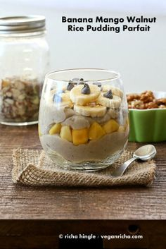 Brown Rice hot cereal Pudding Parfait with Banana, Mango and Walnuts.  via @Richa | Vegan Richa/ // #banana #vegan #mango #walnut #ricepudding #recipe