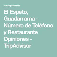El Espeto, Guadarrama - Número de Teléfono y Restaurante Opiniones - TripAdvisor