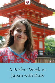 Best 1-Week Itinerary in Japan with Kids