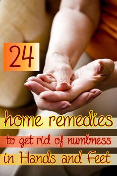 24 Home Remedies to Get Rid of Numbness in Hand and Feet