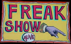 freak shows