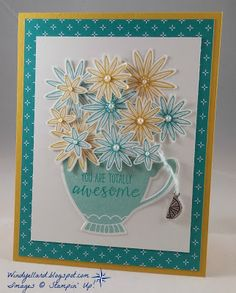 Windy's Wonderful Creations: PPA301 Awesome Teacup Flowers!, Stampin' Up!, A Nice Cuppa, Have A Cuppa DSP, Grateful Bunch, Blossom Bunch punch, Cups& Kettle framelits dies