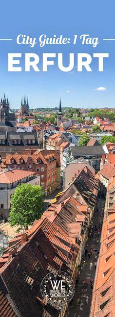 Erfurt Tipps und Sehenswürdigkeiten für einen Tag.