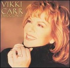 Vikki Carr -  singer and humanitarian. She has performed in a variety of music genres, including jazz, pop and country, but has enjoyed her greatest success singing in Spanish. born 1941, El Paso, TX