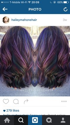Oil slick hair                                                       …