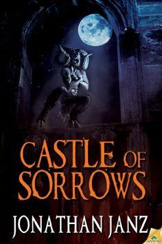 Castle of Sorrows by Jonathan Janz https://www.amazon.com/dp/B00K1WUBLU/ref=cm_sw_r_pi_dp_x_4fsdybK82J4P6