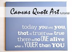 DIY Canvas Quote Art Tutorial. Create a custom canvas quote art for under $20 with this easy tutorial complete with step-by-step photos. Perfect for decorating your child's nursery or bedroom; adding an inspirational quote to an office wall; etc. Would be a fun gift too.