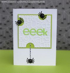 "Doodlebug Design Inc Blog: EEK! uber creative Halloween card...luv how the die cut letters are glued all over the main panel with only ""eeek"" in color...then are are the negative die cut spaces around the edges with spiders...WOW!"