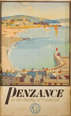 Penzance, the Dutchy of Cornwall - GWR - 1945 - (Leonard Richmond) - Vintage Advertising Posters, Vintage Travel Posters, Vintage Advertisements, Penzance Cornwall, National Railway Museum, Railway Posters, British Rail, Type Posters, Seaside Resort