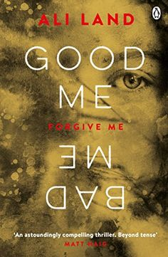 Good Me Bad Me: The Sunday Times Bestseller by Ali Land https://www.amazon.co.uk/dp/B01HOCLK14/ref=cm_sw_r_pi_dp_x_s3wmzbA6BJ0P2