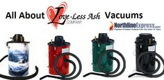 5 Things You Didn't Know About LoveLess Ash Vacuums http://northlineexpressblog.com/?p=1440