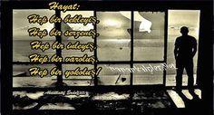 #hayat #sözler #düşünceler #hayatnedir Hayat  | ik http://www.inanankalpler.net/29366/hayat-2/
