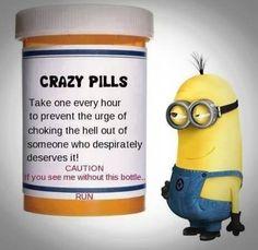 Crazy Pills funny quotes crazy funny quote funny quotes funny sayings humor minion minions funny pictures funny images minion quotes Funny Minion Pictures, Funny Minion Memes, Minions Quotes, Funny Jokes, Hilarious, Funny Images, Funny Sayings, Funny Cartoons, Minion Humor