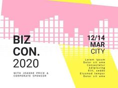 Edit this really cool template for a Business Events post. This includes a bright and fun background with pink and yellow text boxes and black text displaying information on the conference. Event Template, Business Events, Lorem Ipsum, Conference, Advertising, Boxes, Social Media, Bright, Templates