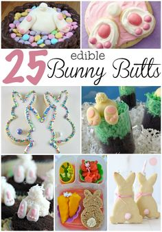 When I'm making Easter treats, I don't want it to be just boring 'ole jelly beans and chocolate bunnies. I like giggles--and Bite-able Bunny Butts.