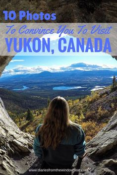 10 Photos That Will Convince You To Visit Yukon, Canada - Diaries From The Window Seat Montreal, Vancouver, Toronto, Couple Travel, Travel Guides, Travel Tips, Travel Articles, Travel Hacks, Yukon Canada