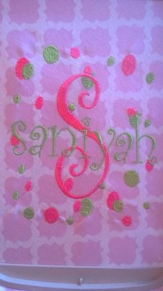Embroidered her name on a blanket