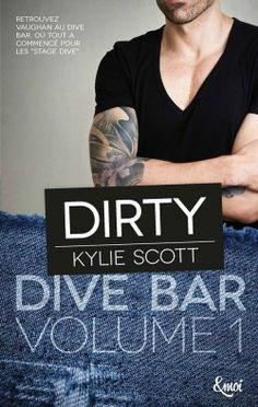 Dive Bar - Tome 1 : Dirty > Kylie Scott