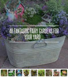 48 Fantastic #Fairy Gardens for Your Yard ... → #Gardening #Fantastic