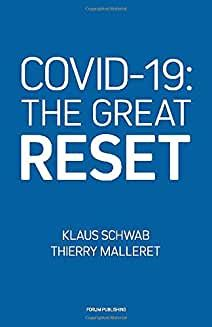 'Thoughts on Covid-19: The Great Reset, by Klaus Schwab and Thierry Malleret' Tony Blair, Davos, The Talk, Wuhan, The Reader, The Rules, Wii Fit, Albert Camus, In China