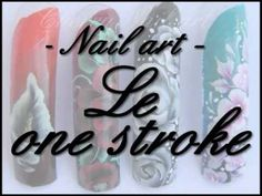 Tuto nail art - le one stroke (HD)
