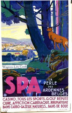 Vintage Travel Poster - Spa - The Pearl of The Belgian Ardennes - Belgium.
