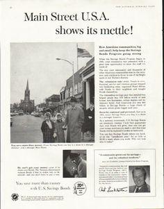 "1961 U.S. SAVINGS BONDS vintage magazine advertisement ""Main Street"" ~ Main Street U.S.A. shows its mettle! How American communities, big and small, help keep the Savings Bonds Program going strong ~"