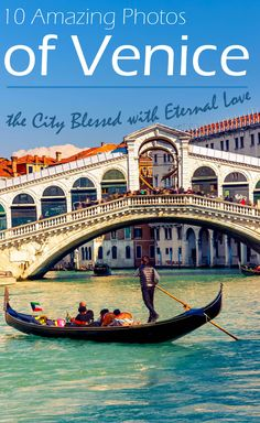 10 Amazing Photos of Venice, the City Blessed with Eternal Love #venice