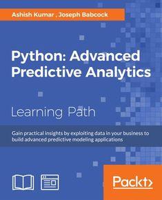 Python: Advanced Predictive Analytics ebook by Joseph J - Rakuten Kobo Computer Coding, Computer Programming, Computer Science, Kids Computer, Programming Humor, Computer Tips, Web Design, Design Blog, Ulzzang Girl Fashion
