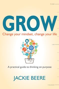 By @SimonCocking.  In GROW, Jackie Beere demonstrates how we can all change our mindsets, learn to learn and choose to think on purpose. Our thoughts and beliefs lead us to develop habits that can predict our success or failure. We can all choose to grow – and coach our loved ones to do the same – [ ]