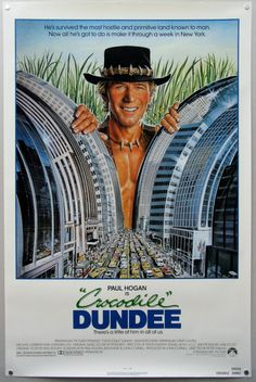 Crocodile Dundee. There's a little of him in all of us.