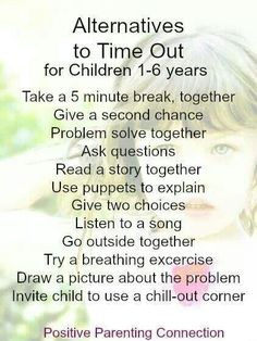 Alternatives to to time outs. For children 1 to 6 years. #positiveparenting #discipline #conscious