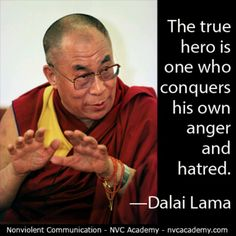 The true hero is one who conquers his own anger and hatred. - the Dalai Lama Buddhist Quotes, Spiritual Quotes, Wisdom Quotes, Words Quotes, Wise Words, Quotes To Live By, Positive Quotes, Me Quotes, Motivational Quotes