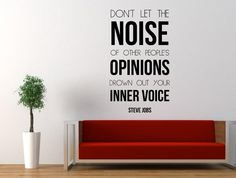 Steve Jobs Inspirational Quote Wall Decal Don't Let the Noise of Other People's Opinions Drown Out Your Inner Voice 78*45cm Online with $16.08/Piece on Joystickers's Store   DHgate.com