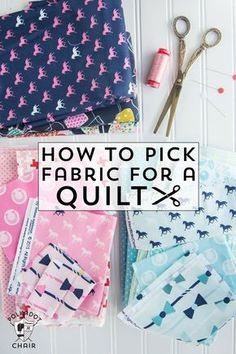 Tips and tricks on how to pick fabric for a quilt a part of the block of the month series on http://polkadotchair.com