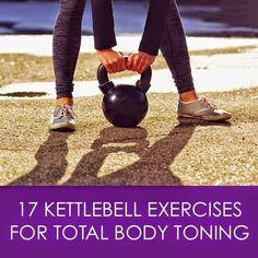 17 Kettlebell Exercises for Total Body Toning