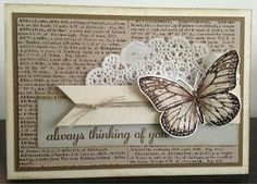 handmade card from CarIng for Stamps: Naturals en Best of Butterflies . collage look with doily, twine, book print paper and fussy cut butterfly . Stampin Up Karten, Karten Diy, Stampin Up Cards, Homemade Greeting Cards, Greeting Cards Handmade, Homemade Cards, Paper Cards, Diy Cards, Birthday Cards For Women