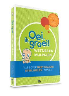 DUTCH - MUST HAVE!!! Oei, ik groei! Weetjes en Mijlpalen beantwoord alle vragen die jij (nog) hebt als ouder!!  http://www.oeiikgroei.nl/boeken/weetjes-en-mijlpalen/