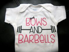 Bows and Barbells onesie funny cute novelty by GlitterGirlsShopLLC