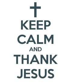 """Give thanks in all circumstances, for this is God's will for you in Christ Jesus"" (1 Thessalonians 5:18, NIV)"