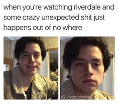 Me:I loveee riverdale! (watches riverdale to ogle at cole sprouse) Watch Riverdale, Bughead Riverdale, Riverdale Funny, Grey's Anatomy, Sprouse Bros, Dylan Sprouse, Supergirl, Riverdale Quotes, Lying Game