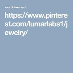 https://www.pinterest.com/lumarlabs1/jewelry/
