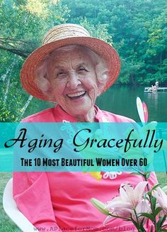Aging Gracefully: The 10 Most Beautiful Women Over 60