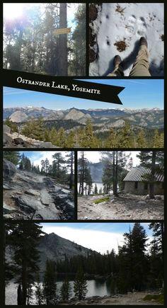 Ostrander Lake hike in Yosemite National Park