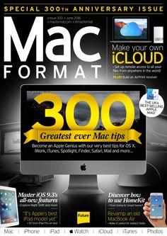 #MacFormat Magazine 300. 300 greatest ever #Mac #tips!